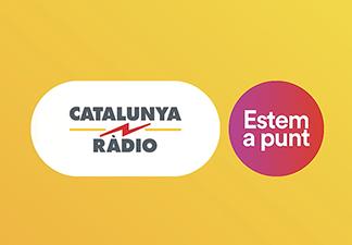 Catalunya Ràdio: Estem a punt.